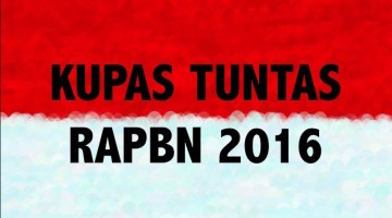 Kupas Tuntas RAPBN 2016