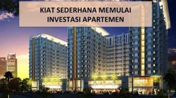 Kiat Sederhana Memulai Investasi Apartemen