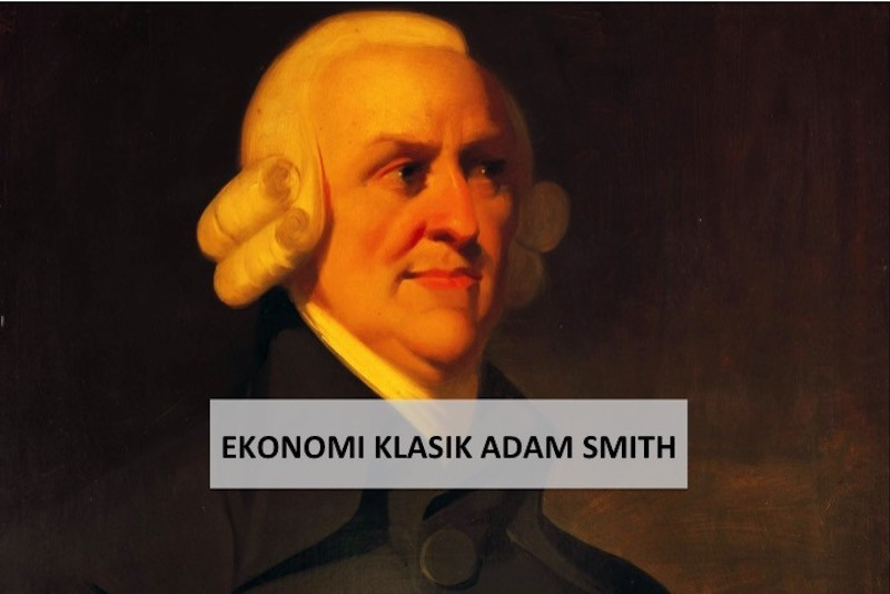 ekonomi klasik adam smith