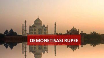 Demonetisasi Rupee – Anugerah Atau Musibah Untuk Indonesia?