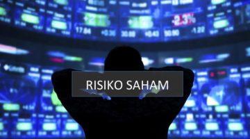 Risiko Investasi Saham Yang Harus Anda Pahami