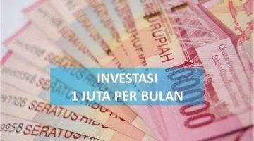 Kekuatan Mengejutkan Dari Investasi 1 Juta Per Bulan